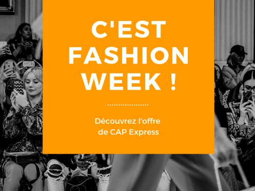 Offre « Fashion Week Paris » de CAP Express